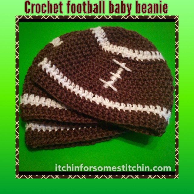 My Favorite Baby Gift Pattern Crochet Football Beanie Itchin For