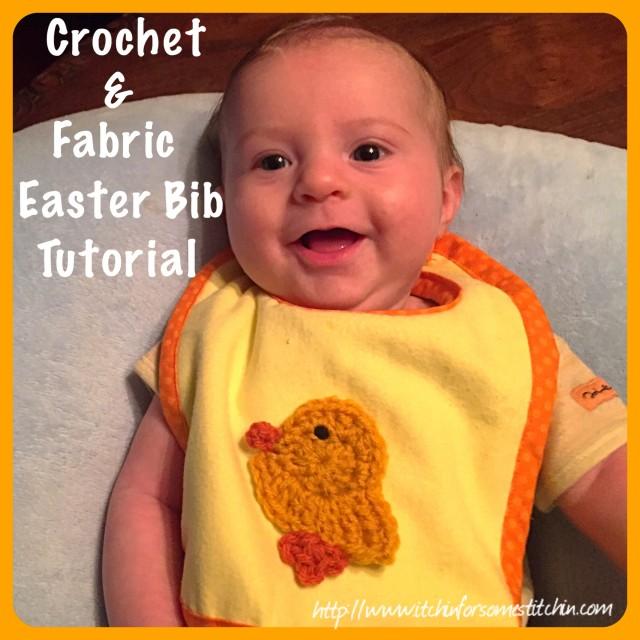 Crochet & Fabric Easter Bib https://www.itchinforsomestitchin.com