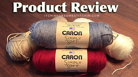 Product Review of Caron Simply Soft by itchinforsomestitchin.com