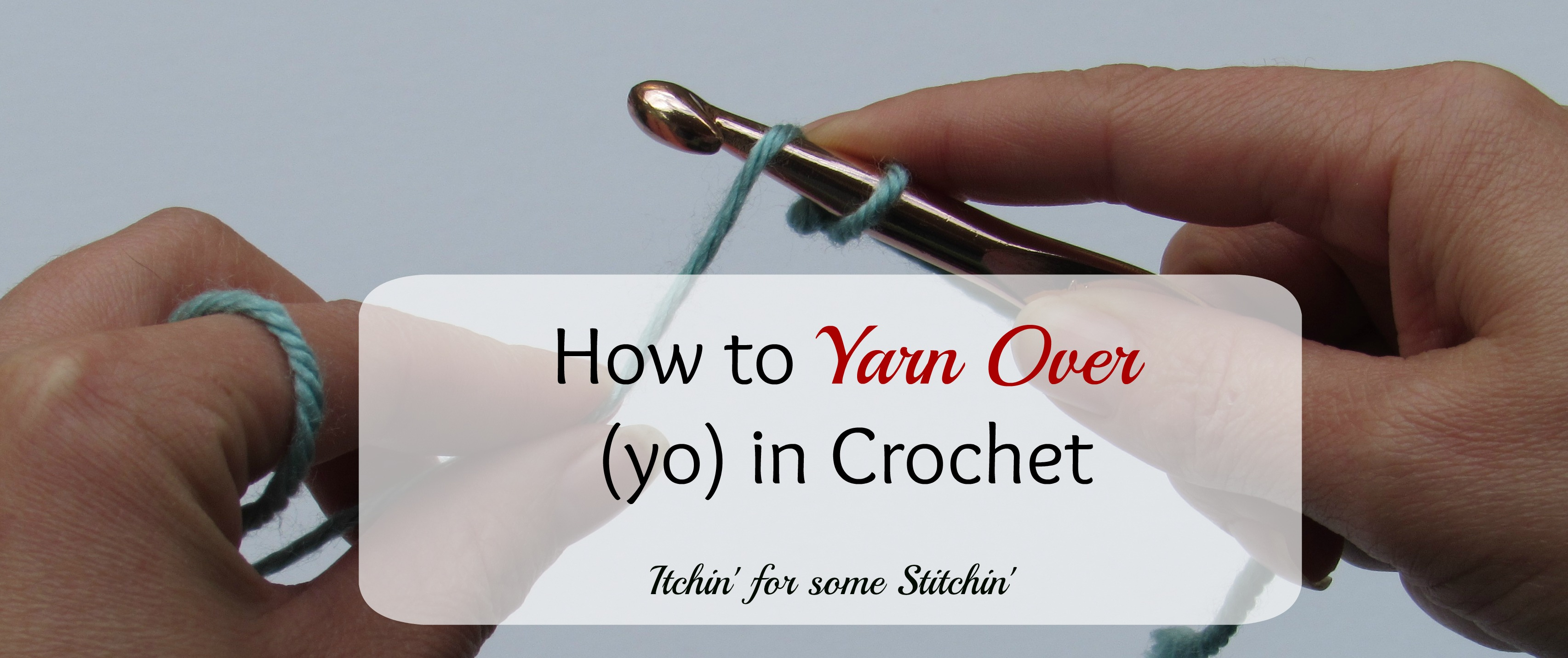 How to yarn over in crochet itchin for some stitchin ccuart Image collections