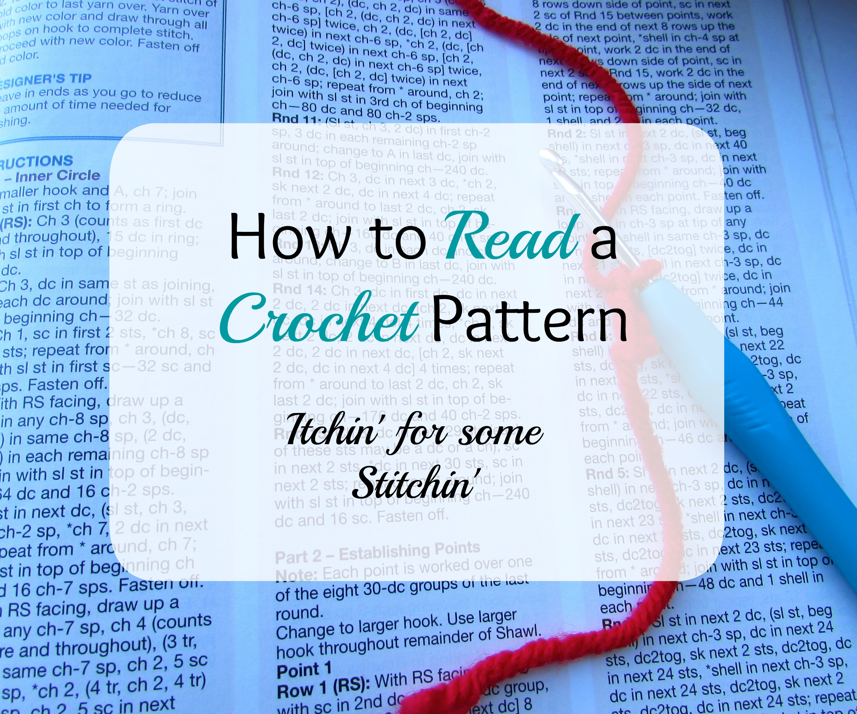 How To Read A Crochet Pattern For Beginners  Itchin' For Some Stitchin'