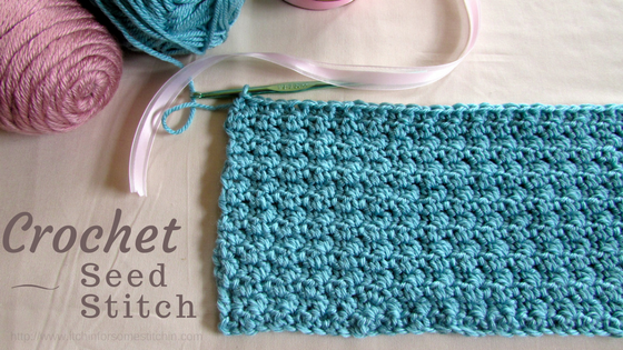 How to Crochet the Seed Stitch. https://www.itchinforsomestitchin.com