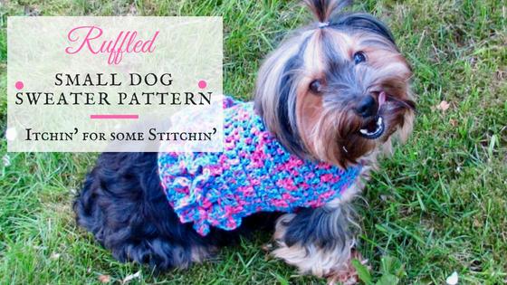 Ruffled Small Dog Sweater Pattern by www.itchinforsomestitchin'.com