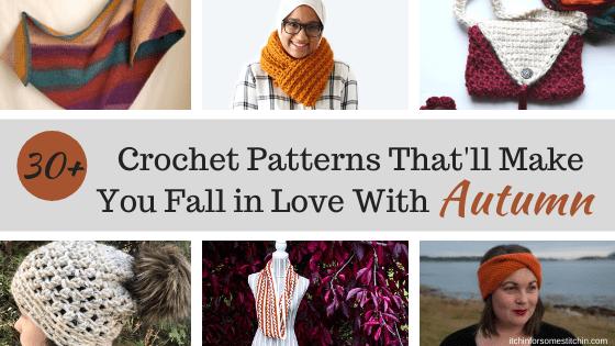 Fall crochet patterns roundup by itchinforsomestitchin.com