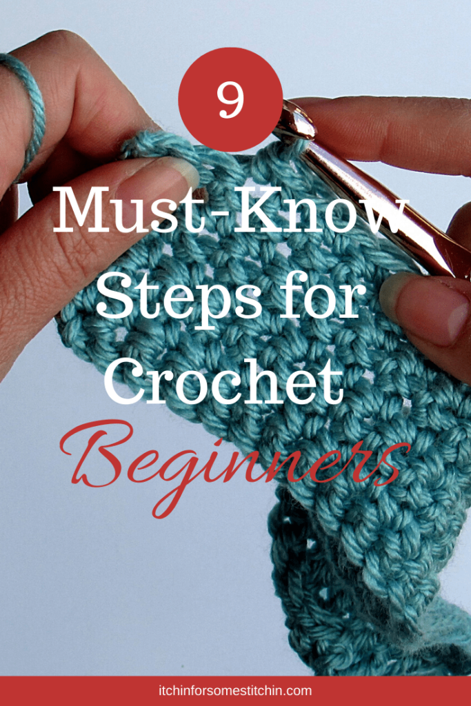 9 must-know steps for crochet beginners